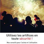 Ne gâchez pas votre fête: utilisez les artifices en toute sécurité !