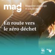«Zéro déchet» – Le magazine MAGDé