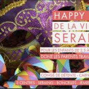 Congés de Carnaval/Détente: les journées Happy Days reviennent